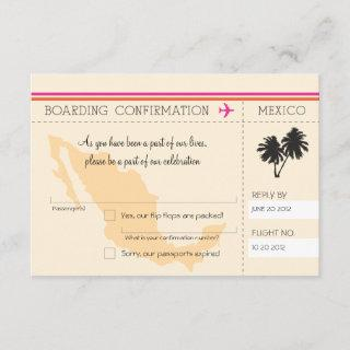 RSVP Boarding Pass TO Mexico