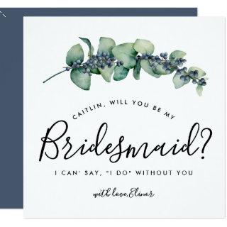 Rustic Botanical Will You be My Bridesmaid Card