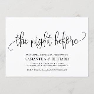Rustic calligraphy the night before rehearsal Invitations