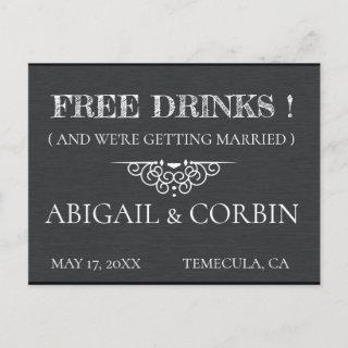 Rustic Chalkboard Deco FREE DRINKS Save the Date Announcement Postcard