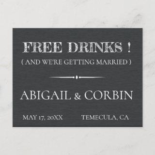 Rustic Chalkboard FREE DRINKS Save the Date Announcement Postcard