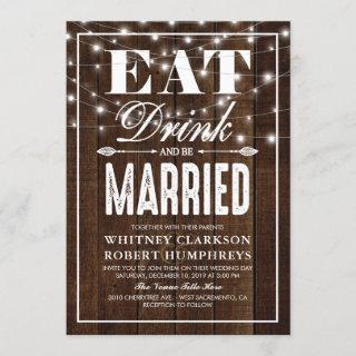 Rustic Country Eat Drink & be Married Wedding Invitations