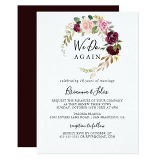 Rustic Floral Botanical We Do Again Vow Renewal Invitation