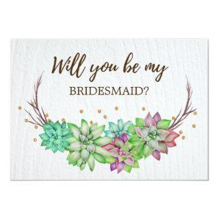 Rustic Floral Succulent Will You Be My Bridesmaid Invitations