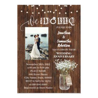 Rustic We still do bbq renewal wedding anniversary Invitation