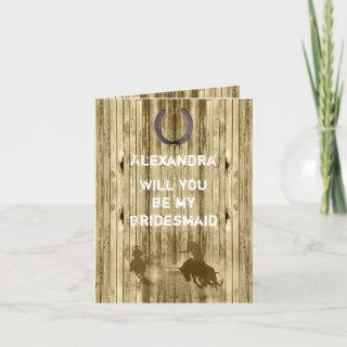 Rustic western wild west will you be my bridesmaid Invitations