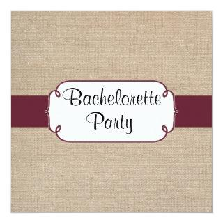 Rustic Wine and Beige Burlap Bachelorette Party Invitations