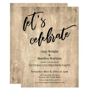 Rustic Wood Let's Celebrate Wedding Reception-Only Invitations
