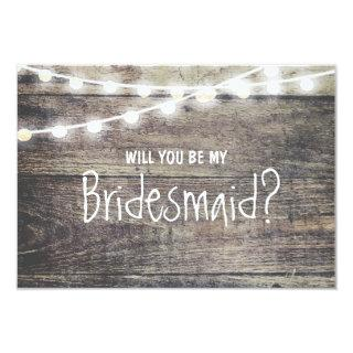 Rustic wood string light Will you be my Bridesmaid Invitation