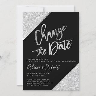 Silver glitter black change the date postponed save the date