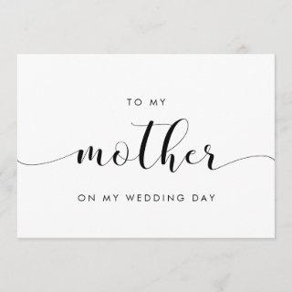 Simple chic To my mother on my wedding day card