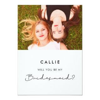 Simple script Will you be my bridesmaid photo card