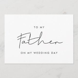 Simple To my father on my wedding day card