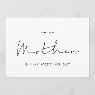 Simple To my mother on my wedding day card