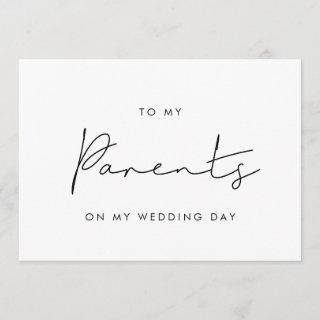 Simple To my parents on my wedding day card