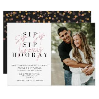 Sip Sip Hooray Black White Photo Engagement Party Invitation
