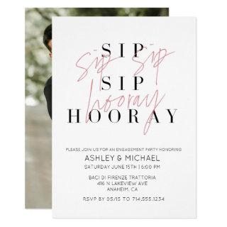 Sip Sip Hooray Black White Photo Engagement Party Invitations