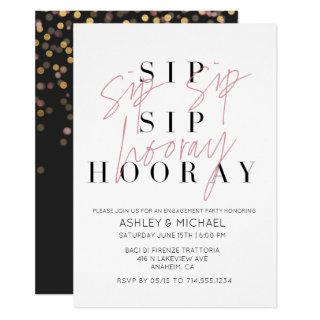 Sip Sip Hooray Modern Black White Engagement Party Invitations