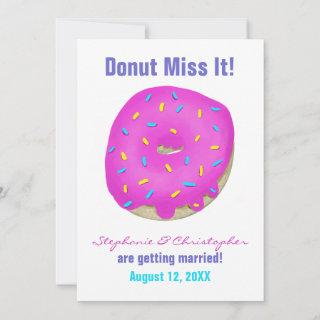 Sprinkled Donut Pink Frosted Donut Miss It Wedding Save The Date