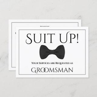 Suit Up Be My Groomsman Card