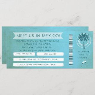Teal Beach See You in Mexico Wedding Boarding Pass Invitations