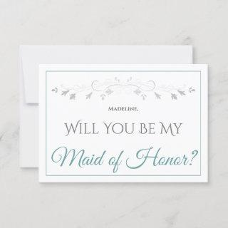 Teal & Gray Elegant Be My Maid of Honor Card