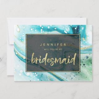 Teal Marble Splash Will You Be My Bridesmaid Card