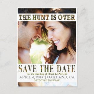 The Hunt is Over Camo Save The Date Announcement