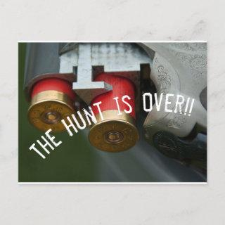 The Hunt is Over Save the Date Announcement Postcard