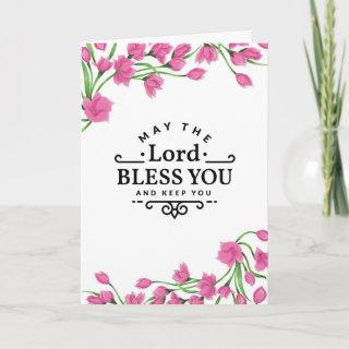 The Lord Bless You and keep you with Flowers Card