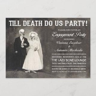 Till Death Do Us Party Engagement Party Invitation