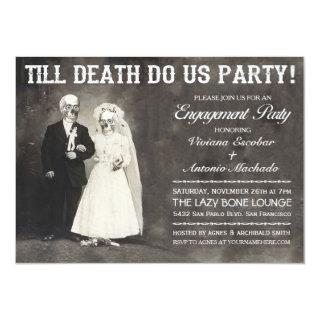 Till Death Do Us Party Engagement Party Invitations