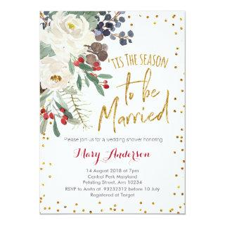 Tis the season to be married Christmas floral Invitations