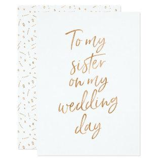 To my sister on my wedding day Invitations