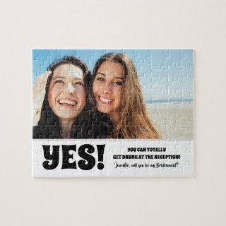 Totally Get Drunk - Photo Bridesmaid Proposal Jigsaw Puzzle