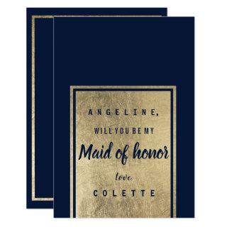 Trendy navy blue elegant faux gold Maid of Honor Invitations