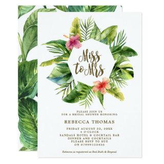 Tropical Miss to Mrs bridal shower Invitations