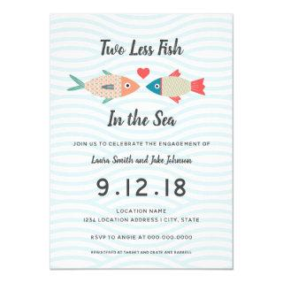 Two less Fish in the Sea // Engagement Party Invitation