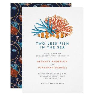 Two Less Fish In The Sea Modern Engagement Party Invitation