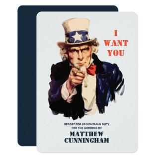 Uncle Sam Wants You For Groomsman Duty Invitations