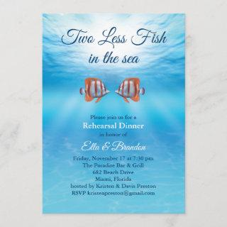 Underwater Two Less Fish in the Sea Rehearsal Invitation