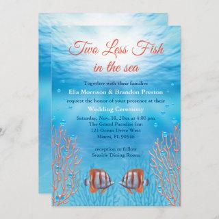 Underwater Two Less Fish in the Sea Wedding Invitation