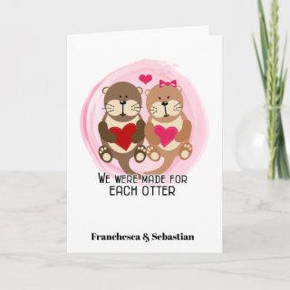 Valentine's Day Cute Otters Made for Each Otter Card