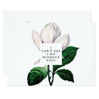 vintage magnolia floral be my bridesmaid card