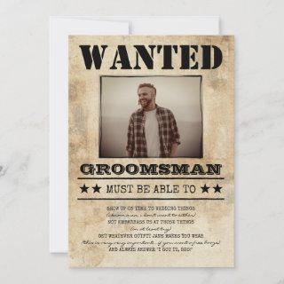 Wanted Best Man Groomsman Funny Photo Proposal