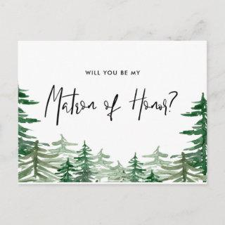 Watercolor Forest Will You Be My Matron of Honor Invitation Postcard