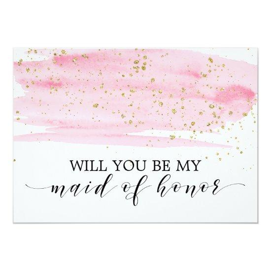 Watercolor Pink Gold Will You Be My Maid Of Honor Invitation