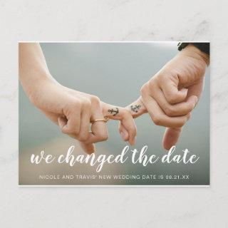 We Changed the Date White Handwriting Photo Announcement Postcard