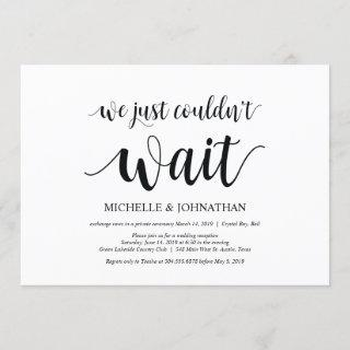 We just could not wait, Wedding Elopement Invites