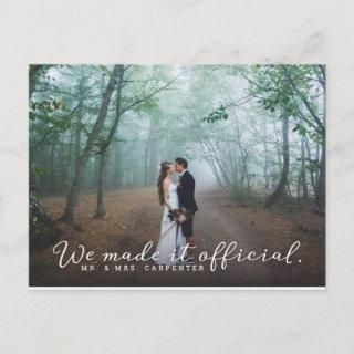 We Made it Official Wedding Photo Announcement Postcard